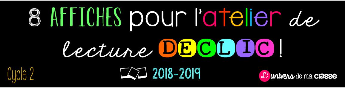 2018 2019 Des Affiches Pour Declic En Cp Ce1 L Univers