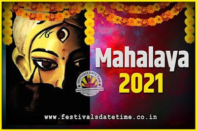 2021 Mahalaya Puja Date and Time Kolkata, 2021 Mahalaya Calendar