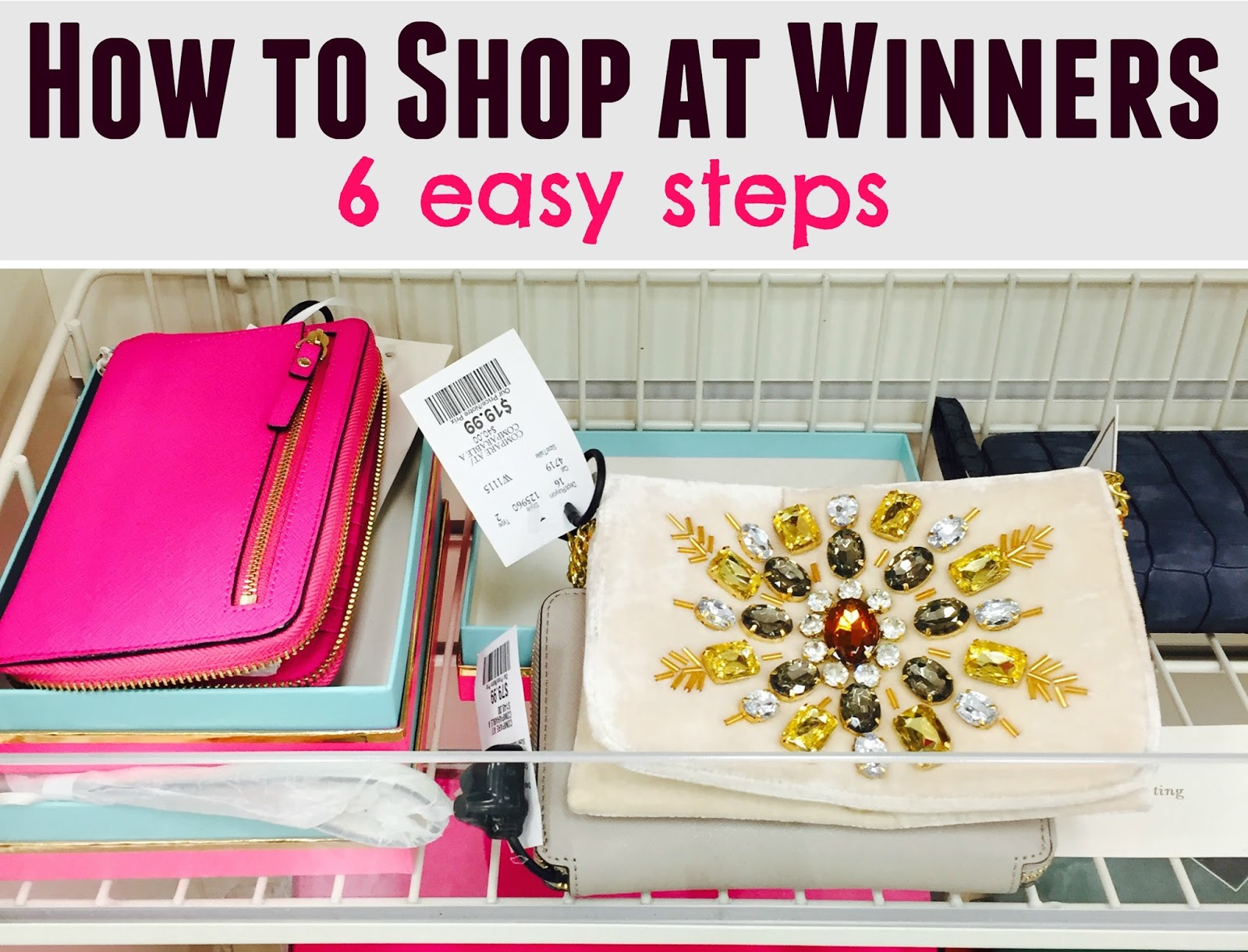 How to Shop at Winners - 6 easy and quick steps