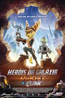 Herois da Galáxia – Ratchet e Clank