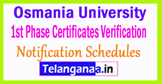 OUCET 2018 1st Phase Certificates Verification Notification Schedules