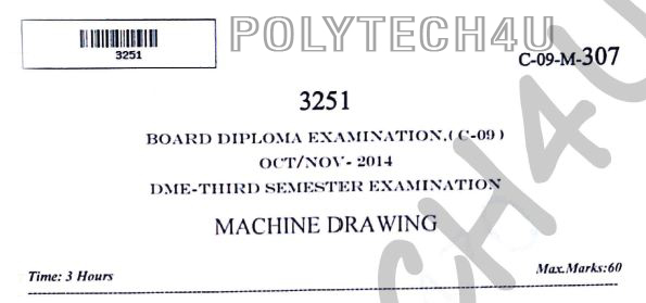 c-09 dme machine drawing 3rd sem oct/nov-2014 old question papers