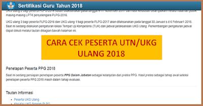 Cara Cek Peserta UTN/UKG Ulang 1 dan 3 2018 di ap2sg.sertifikasiguru.id