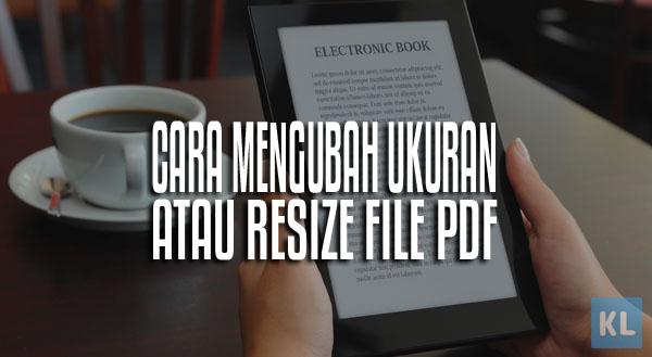 Cara mengubah ukuran atau Resize file PDF