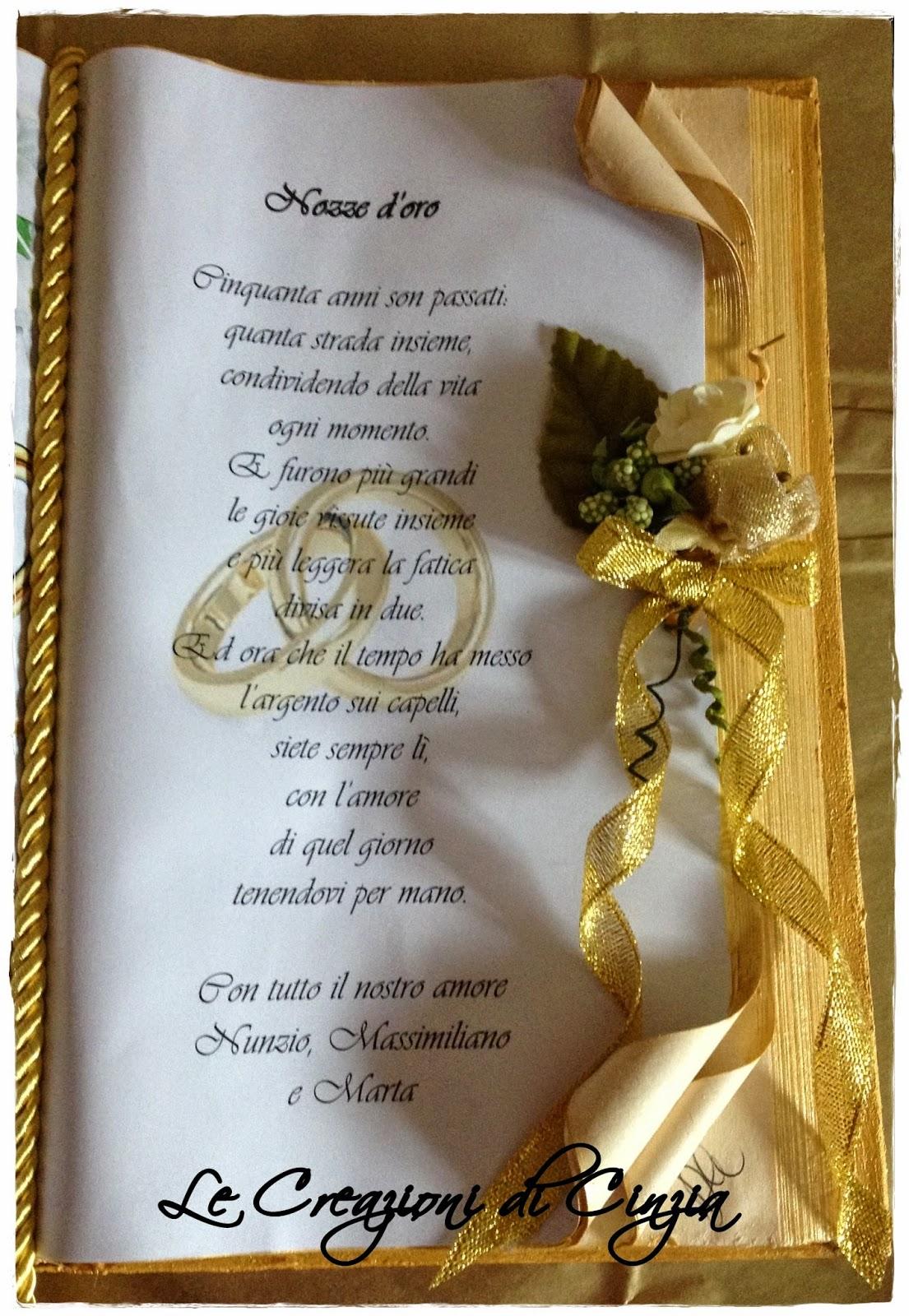Auguri Matrimonio Tratte Da Libri : Le creazioni di cinzia nozze d oro michele e maria a