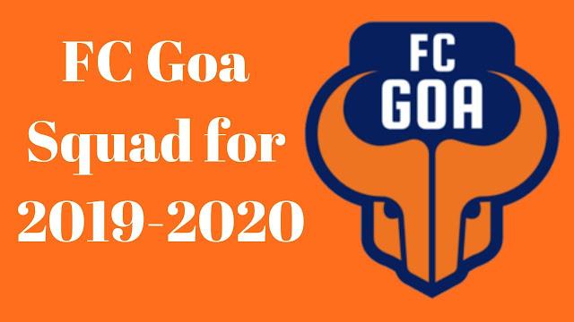 FC Goa Full Team Squad Details for 2019-2020