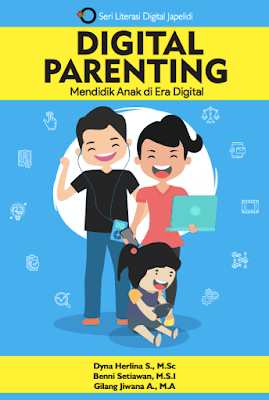 Digital Parenting: Mendidik Anak di Era Digital