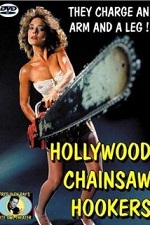 Watch Hollywood Chainsaw Hookers 1988 Online