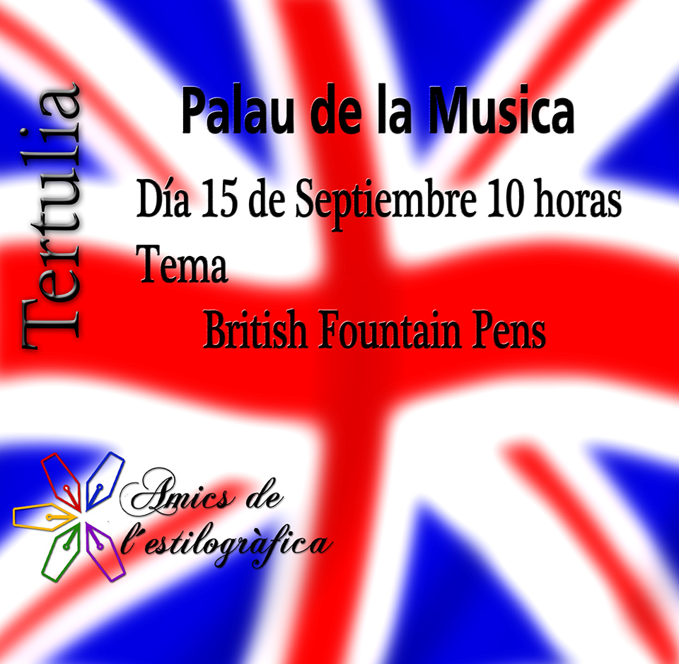 68 TERTULIA 15-9-2018 (BRITISH FOUNTAIN PENS)