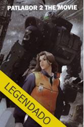 Mobile Police Patlabor 2: The Movie – Legendado
