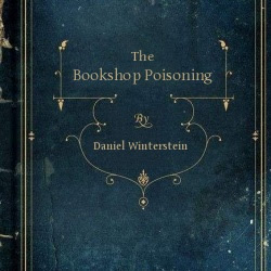 The Bookshop Poisoning by Daniel Winterstein