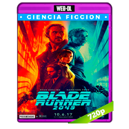 Blade Runner 2049 (2017) WEB-DL 720p Audio Dual Latino-Ingles
