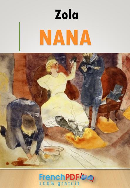 Roman : Nana en pdf d'Emile Zola gratuitement