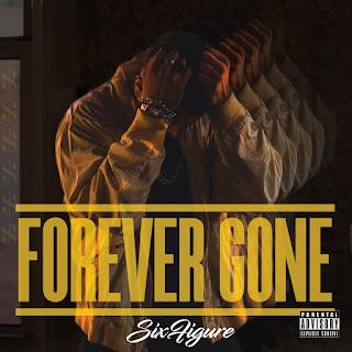 New Music: Sixfigure - Forever Gone