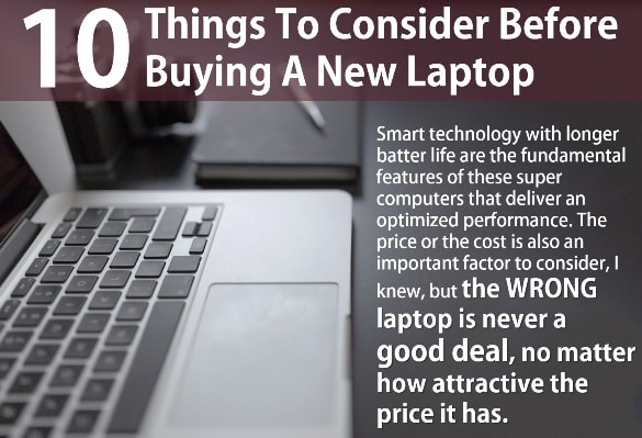 Things To Consider Before Buying A Laptop