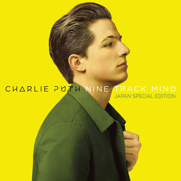 Charlie Puth - Nine Track Mind (Japan Special Edition) Cover