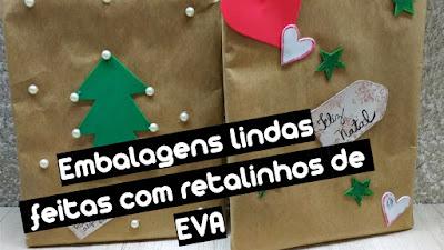 decorar embalagens de presente usando retalhos de EVA