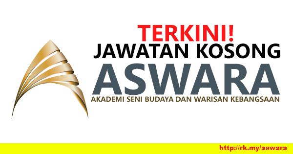 Jawatan Kosong di Akademi Seni Budaya dan Warisan Kebangsaan (ASWARA)