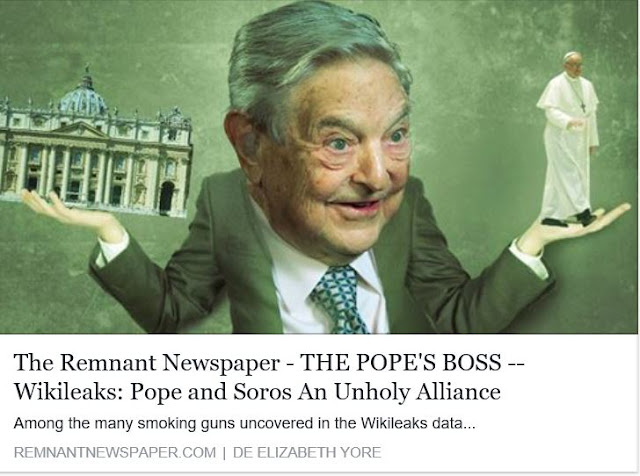 http://remnantnewspaper.com/web/index.php/articles/item/2714-the-pope-s-boss-wikileaks-pope-and-soros-an-unholy-alliance