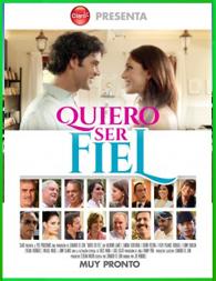 Quiero Ser Fiel | 3gp/Mp4/DVDRip Latino HD Mega
