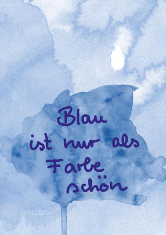 Blau ist nur als Farbe schön, Anti Alkohol lettering card