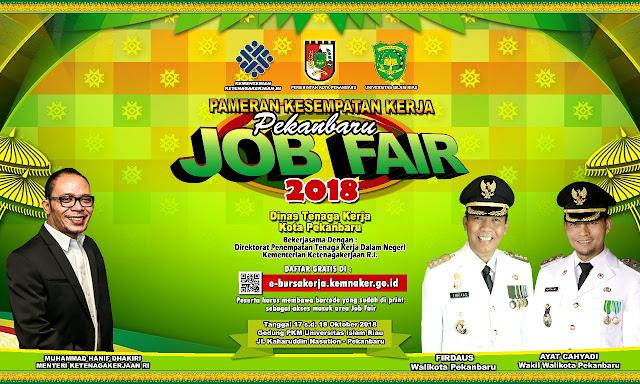 Job Fair / Bursa Kerja Pekan Baru 2018 (Gratis)