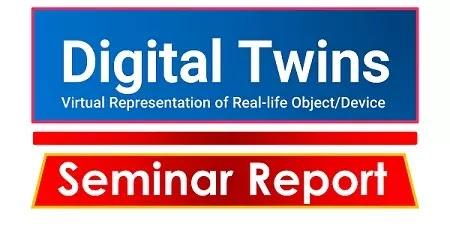 Digital Twin Technology Seminar Report [PDF]