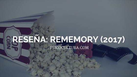 Reseña: Rememory (2017)