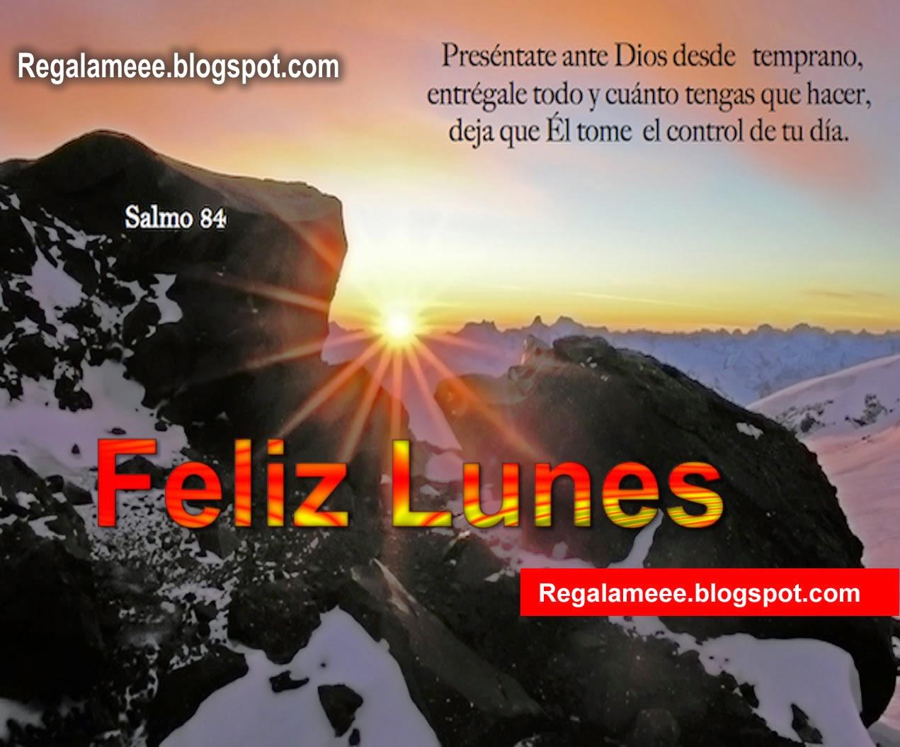 Feliz Lunes Tarjetas Y Postales Reflexiones Frases Y Mensajes