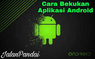 Cara Membekukan Aplikasi Android Yang Berjalan di Latar Belakang