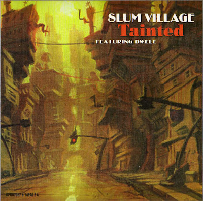 Slum Village – Tainted (2002) (Promo CDS) (FLAC + 320 kbps)