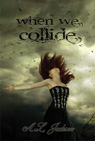 Blog Tour: When We Collide by A.L. Jackson *Review*