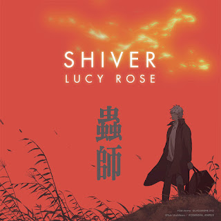 Shiver by Lucy Rose [LaguAnime.XYZ]