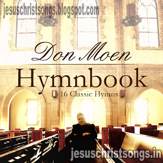 Don Moen Hymnbook English Songs Free Download | Christian