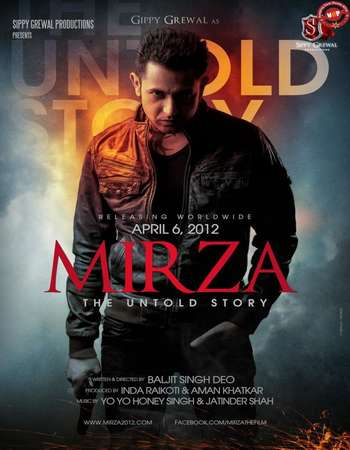 Poster Of Mirza The Untold Story 2012 Punjabi 700MB HDRip Free Download Watch Online