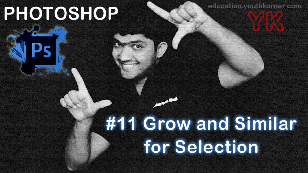 #11 Grow and Similar for Selection in Photoshop