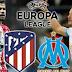 Ατλέτικο Μαδρίτης – Μαρσείγ : Τελικός Europa League