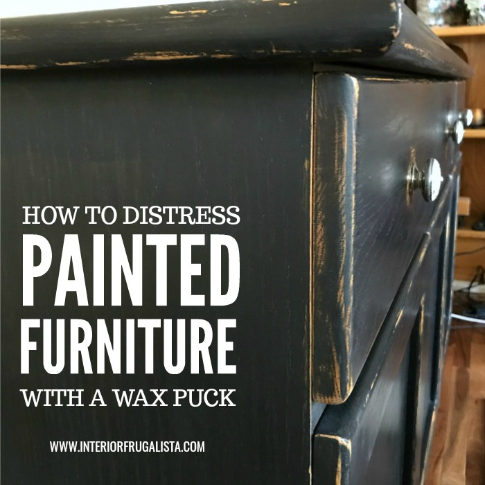 How To Paint Furniture With Wax Puck