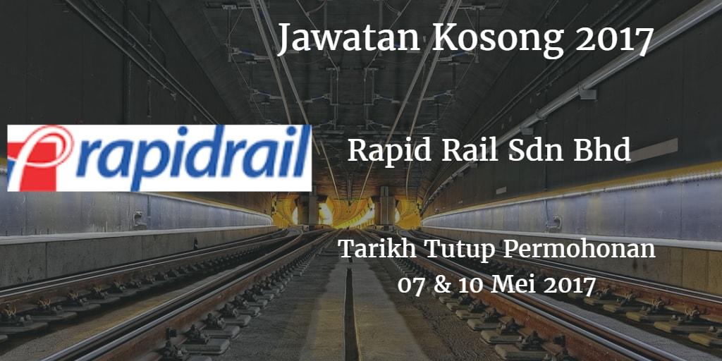 Jawatan Kosong Rapid Rail Sdn Bhd 07 & 10 Mei 2017
