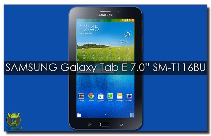 Update Samsung Galaxy Tab E SM-T116BU | T116BUUBS0AQB2