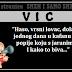 """VIC: """"Haso, vrsni lovac, dolazi jednog dana u kafanu da popije koju s jaranima.  I kako to biva..."""""""
