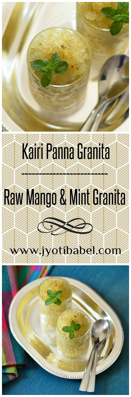 Kairi Panna Granita, as the name says is granita made with the much loved Indian summer drink - Kairi Panna/Panha. Check out my recipe here.