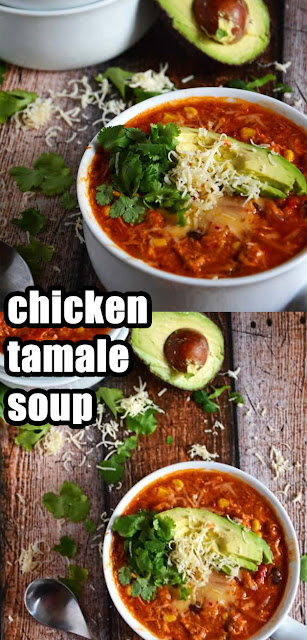 Delicious Chicken Tamale Soup
