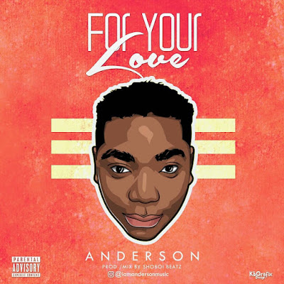 Project Fame Alumni, Anderson Releases 'For Your Love'