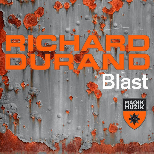 Richard Durand - Blast - Single Cover