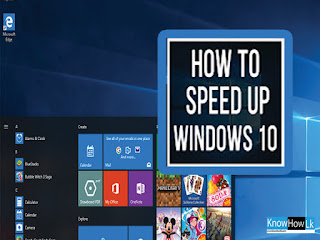 How to Speed Up Your Windows 10 Performance - Knowhowlk