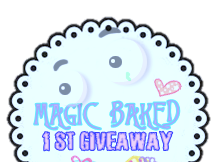 1st Giveaway Magic Baked