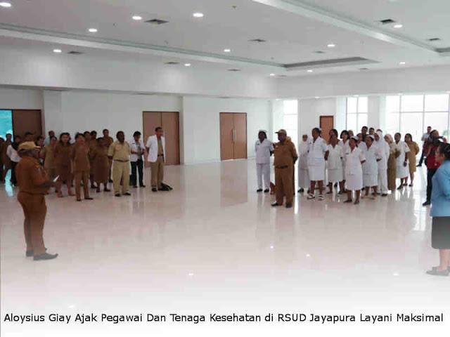 Aloysius Giay Ajak Pegawai Dan Tenaga Kesehatan di RSUD Jayapura Layani Maksimal