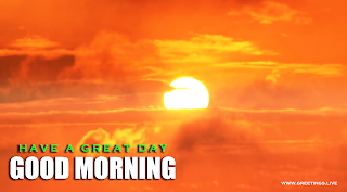 Sunrise Greetings Good morning Wishes Images.