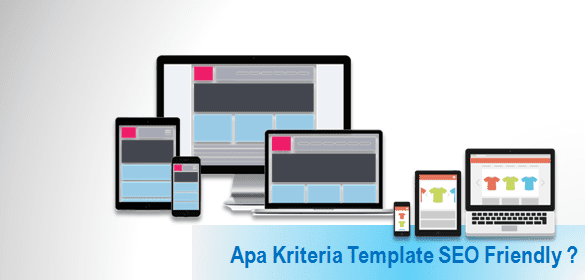 ciri template Blog yang SEO friendly